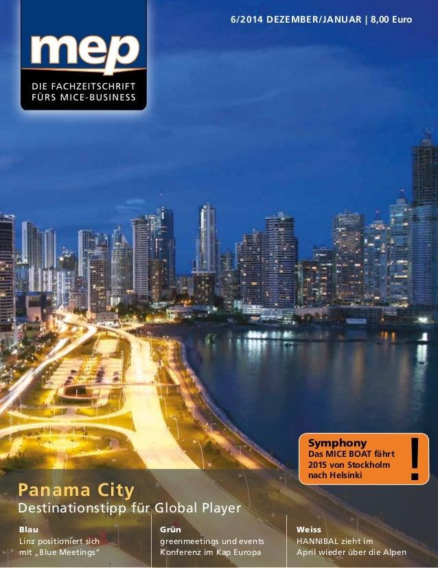 "6/2014 DEZEMBER/JANUAR | 8,00 Euro Panama City Destinationstipp für Global Player Blau Linz positioniert sich mit ""Blue Me..."