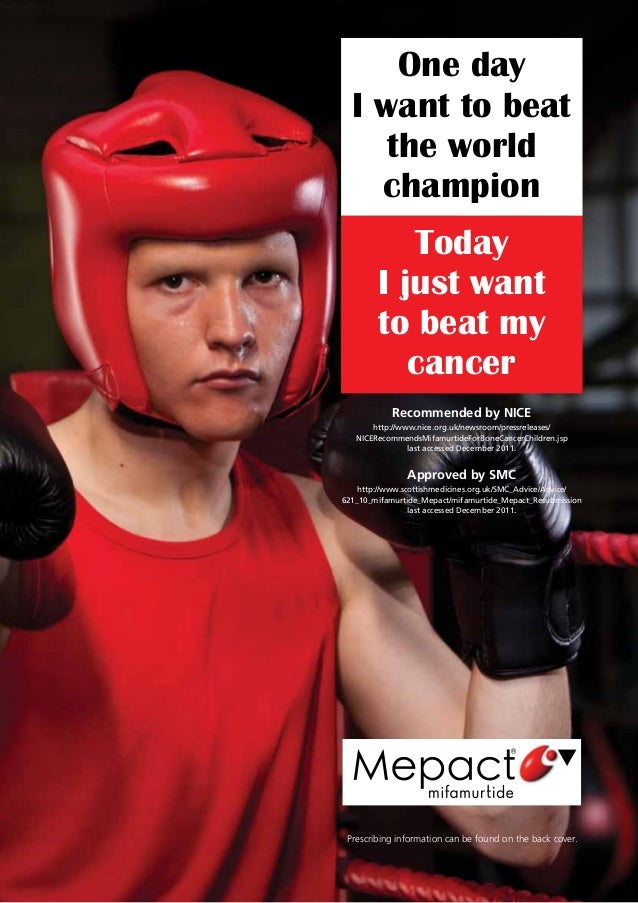 Today I just want to beat my cancer One day I want to beat the world champion Prescribing information can be found on the ...