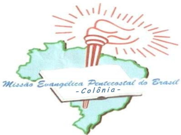 -Colônia-<br />