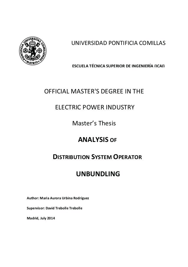 OFFICIAL MASTER'S DEGREE IN THE ELECTRIC POWER INDUSTRY Master's Thesis ANALYSIS OF DISTRIBUTION SYSTEM OPERATOR UNBUNDLIN...