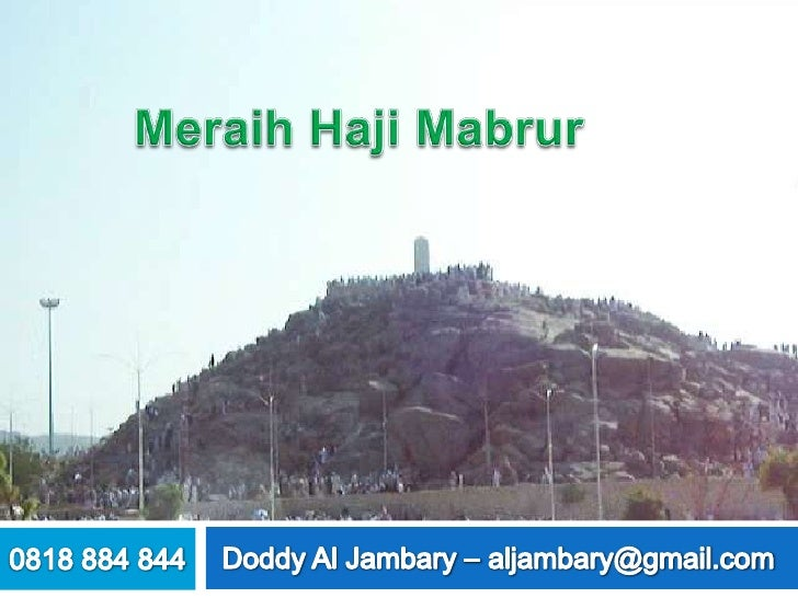 Labbaik Allahuma LabbaikLabbaika laa syarika laka labbaik    Innal hamda, wan ni'mata Laka wal mulk, Laa syarikalak