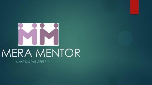 Mera Mentor : FREE MENTORSHIP PROGRAM