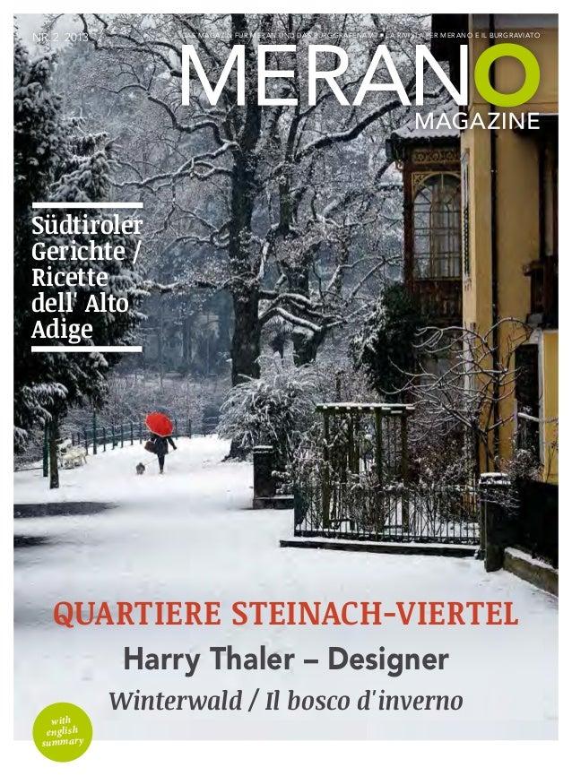 Das Magazin Für Meran und das Burggrafenamt la rivista per merano e il burgraviato Nr.2 2013 with english summary Quarti...