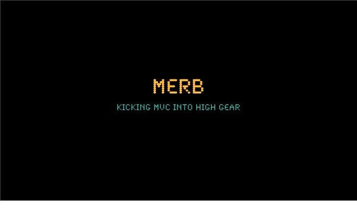 merb kicking mvc into high gear
