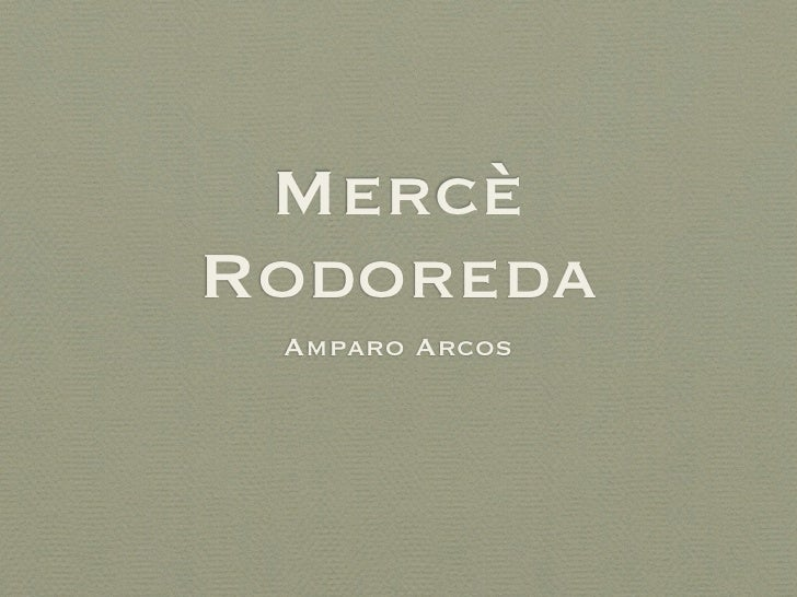 MercèRodoreda Amparo Arcos