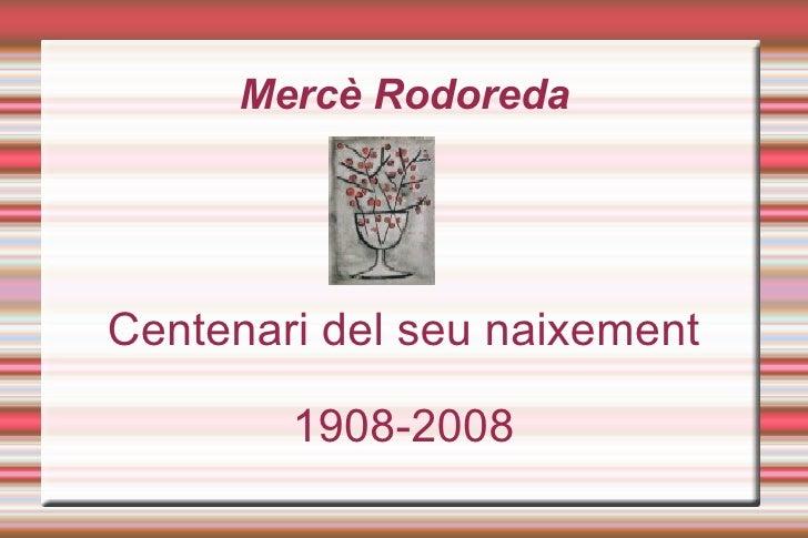 Mercè Rodoreda Cronologia