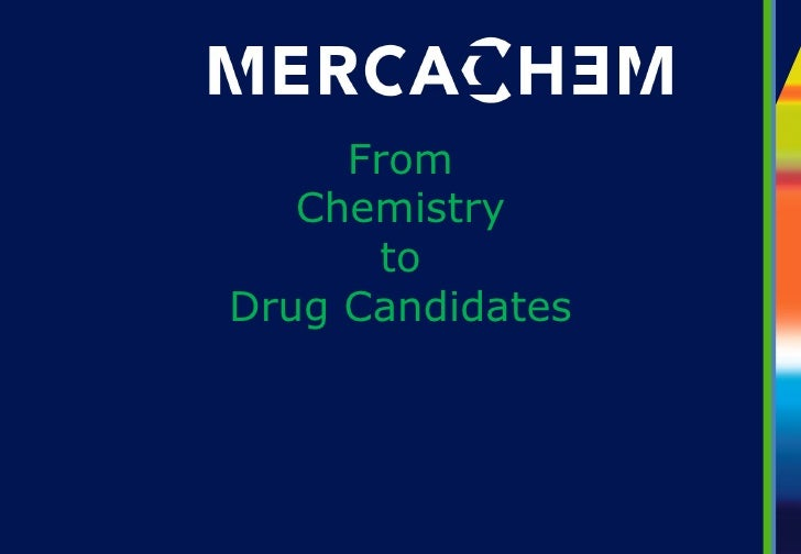 From   Chemistry       toDrug Candidates