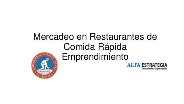 Mercadeo en Restaurantes de Comida Rápida Emprendimiento