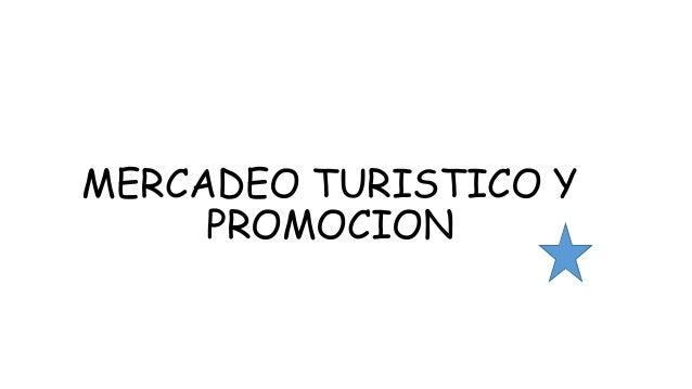 Mercadeo turistico y promocion