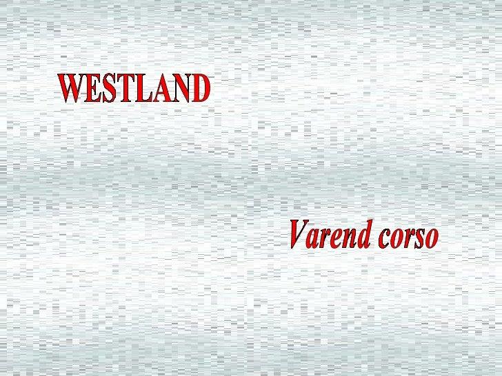 WESTLAND Varend corso