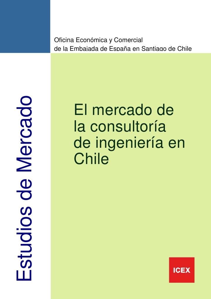 Oficina Económica y Comercial                      de la Embajada de España en Santiago de ChileEstudios de Mercado       ...