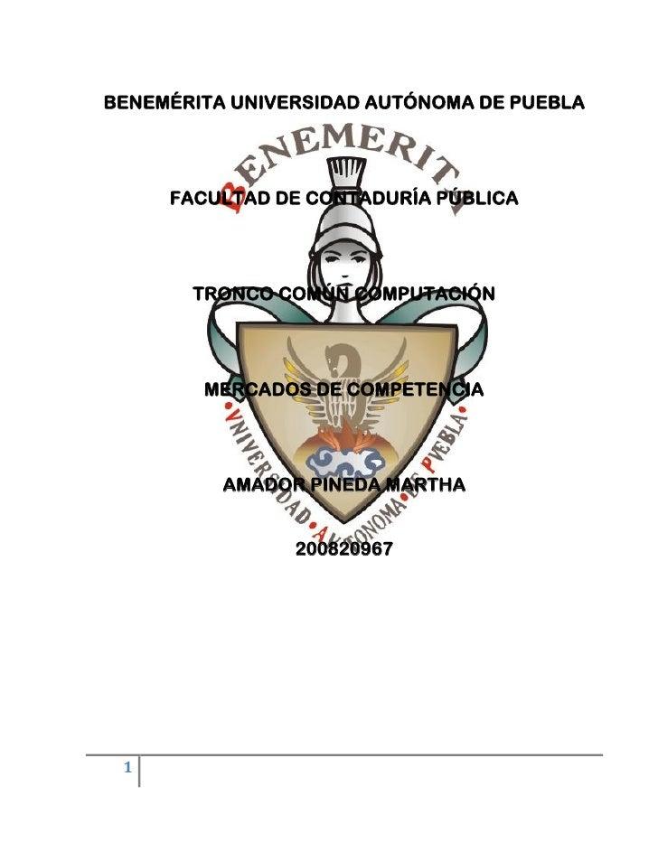 BENEMÉRITA UNIVERSIDAD AUTÓNOMA DE PUEBLA          FACULTAD DE CONTADURÍA PÚBLICA            TRONCO COMÚN COMPUTACIÓN     ...