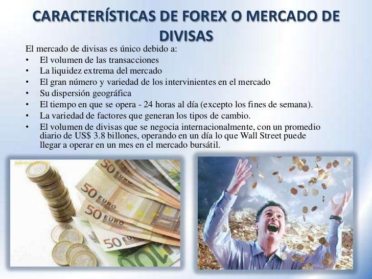 Caracteristicas del mercado de divisas forex