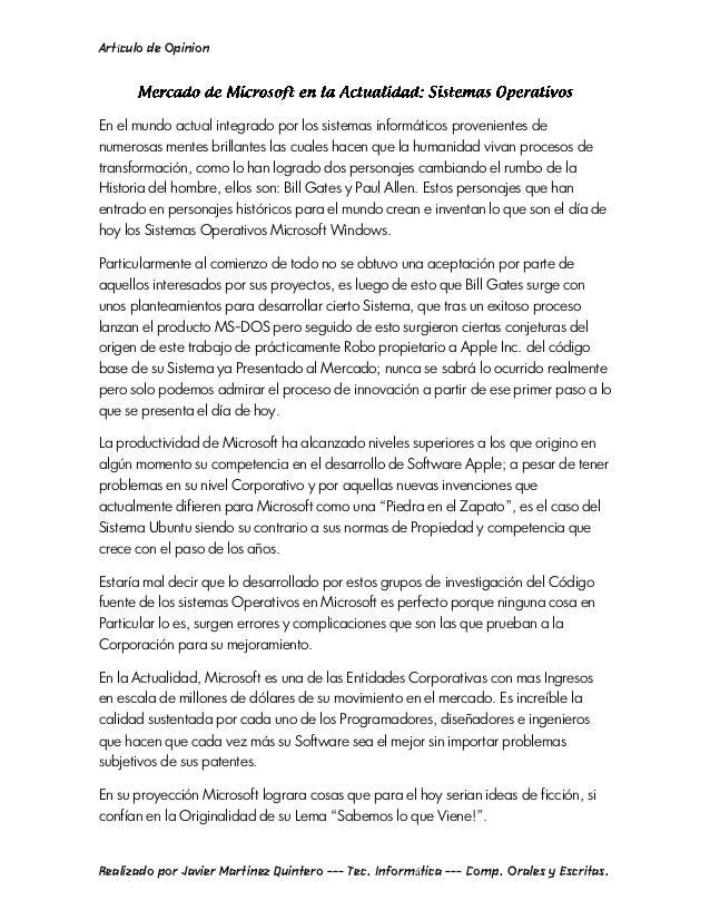Artículo de OpinionEn el mundo actual integrado por los sistemas informáticos provenientes denumerosas mentes brillantes l...