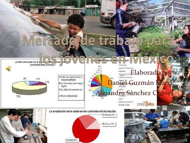 Mercado de trabajo para los jóvenes en mexico