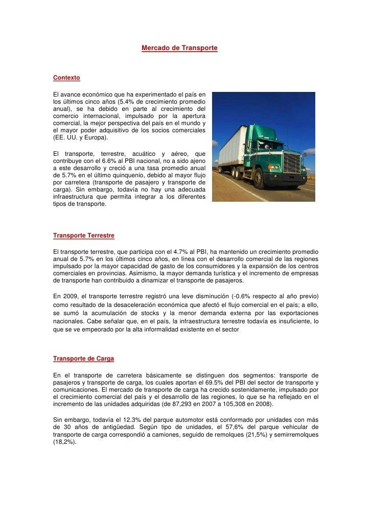 Mercado de Transporte<br />Contexto<br />323469074930El avance económico que ha experimentado el país en los últimos cinco...