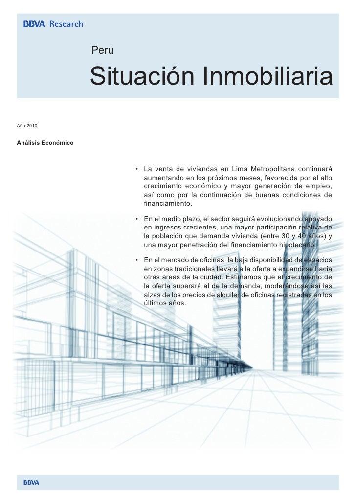 Perú                       Situación Inmobiliaria Año 2010   Análisis Económico                                • La venta...