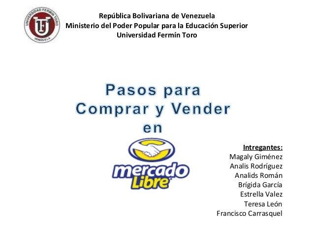 República Bolivariana de Venezuela Ministerio del Poder Popular para la Educación Superior Universidad Fermín Toro Intrega...