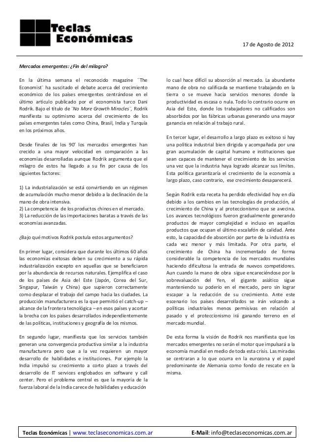 17 de Agosto de 2012  Mercados emergentes: ¿Fin del milagro? En la última semana el reconocido magazine ¨The Economist¨ ha...
