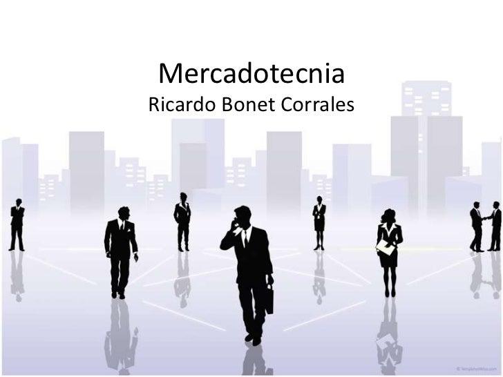 MercadotecniaRicardo Bonet Corrales