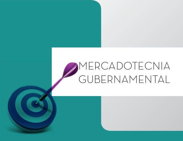 MERCADOTECNIA GUBERNAMENTAL