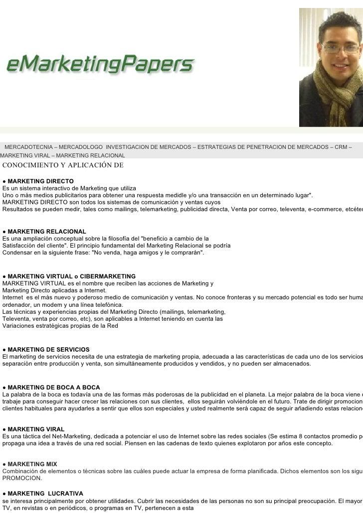 MERCADOTECNIA – MERCADOLOGO INVESTIGACION DE MERCADOS – ESTRATEGIAS DE PENETRACION DE MERCADOS – CRM – MARKETING VIRAL – M...