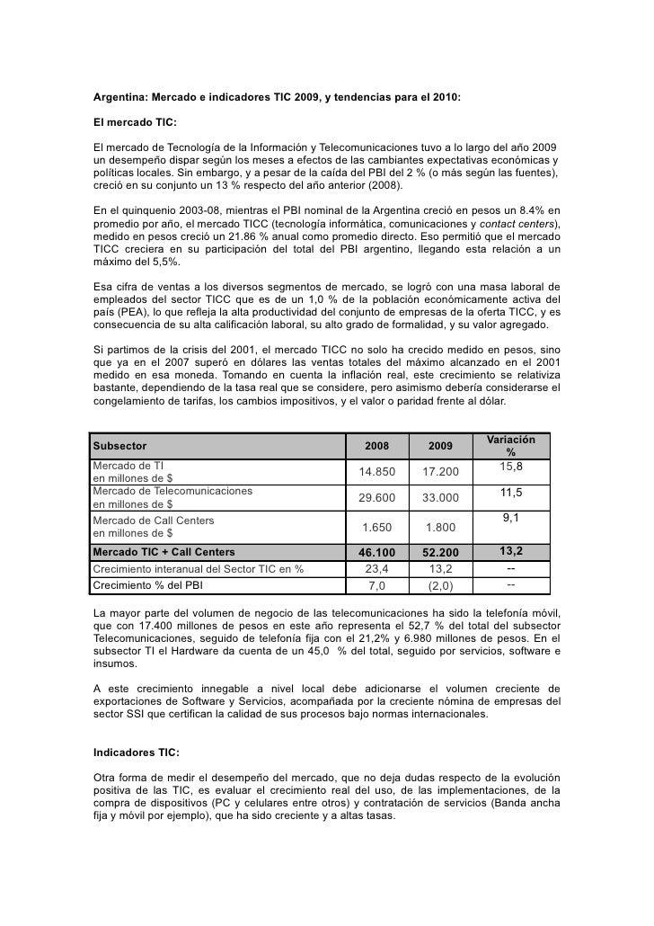 Argentina: Mercado e indicadores TIC 2009, y tendencias para el 2010:  El mercado TIC:  El mercado de Tecnología de la Inf...