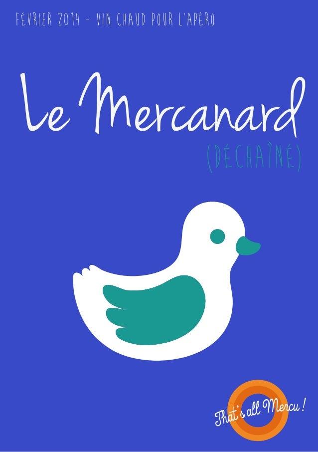 FéVRIER 2014 - VIn chaud pour l'apéro  Le Mercanard