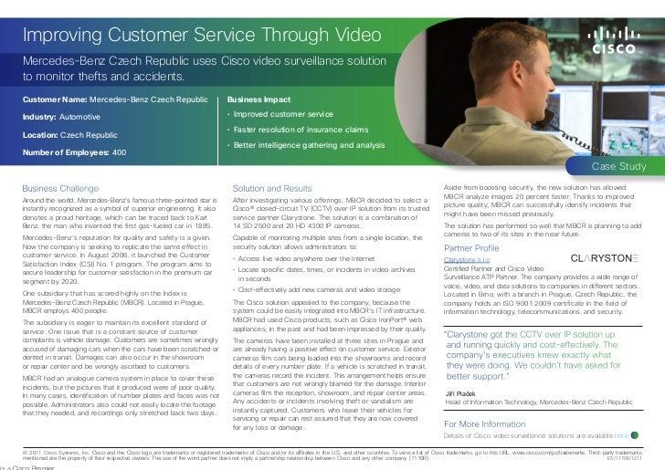 Improving Customer Service Through VideoMercedes-Benz Czech Republic uses Cisco video surveillance solutionto monitor thef...