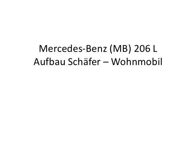 Mercedes-Benz L 206 DG - Wohnmobil