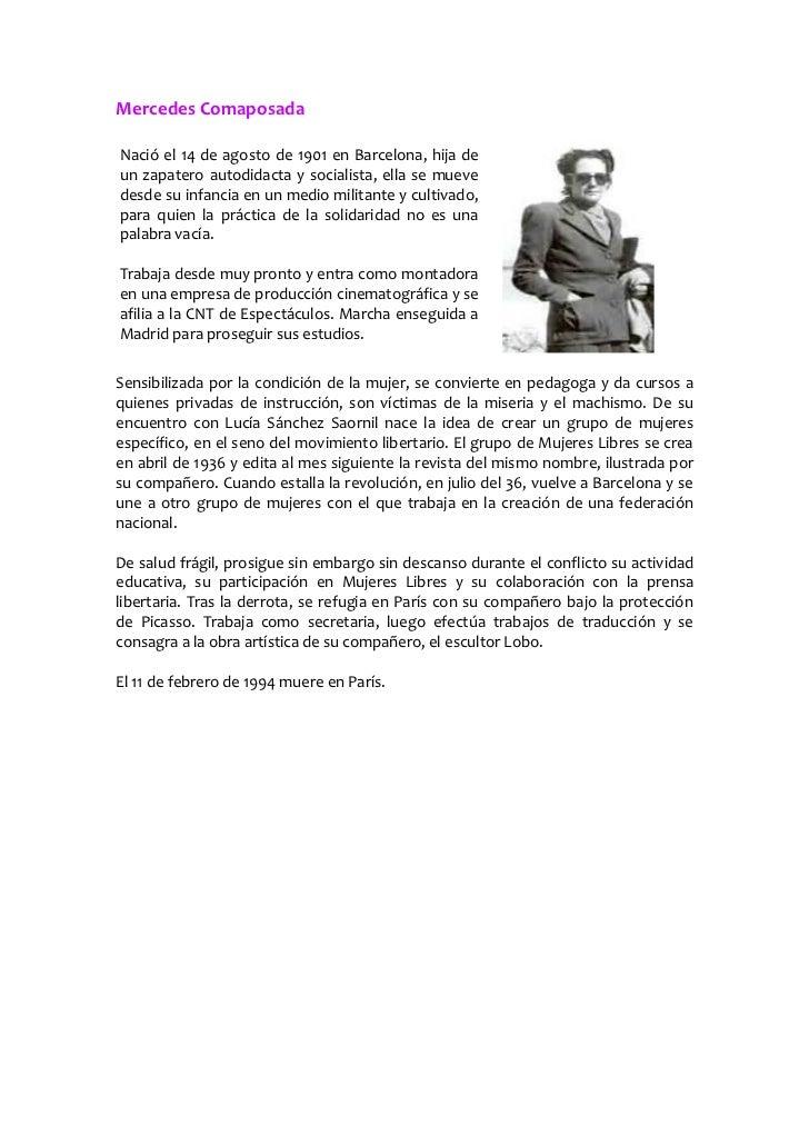 Mercedes ComaposadaNació el 14 de agosto de 1901 en Barcelona, hija deun zapatero autodidacta y socialista, ella se mueved...