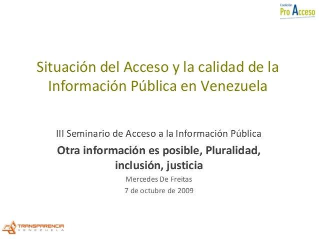 Situación del Acceso y la calidad de la Información Pública en Venezuela III Seminario de Acceso a la Información Pública ...