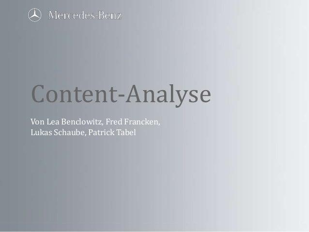 Von Lea Benclowitz, Fred Francken, Lukas Schaube, Patrick Tabel Content-Analyse