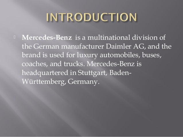 mercedes benz strategic analysis The analysis of the brand strategy will be done according to a  for the  automotive sector, we will study the strategy of the mercedes benz.