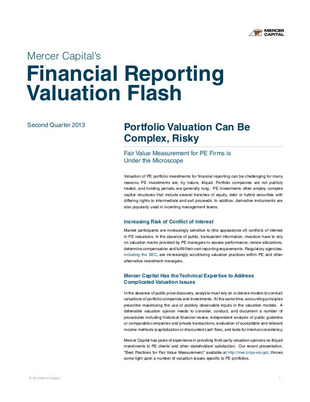 Mercer Capital's Financial Reporting Valuation Flash | Q2 2013 | Portfolio Valuation Can Be Complex, Risky