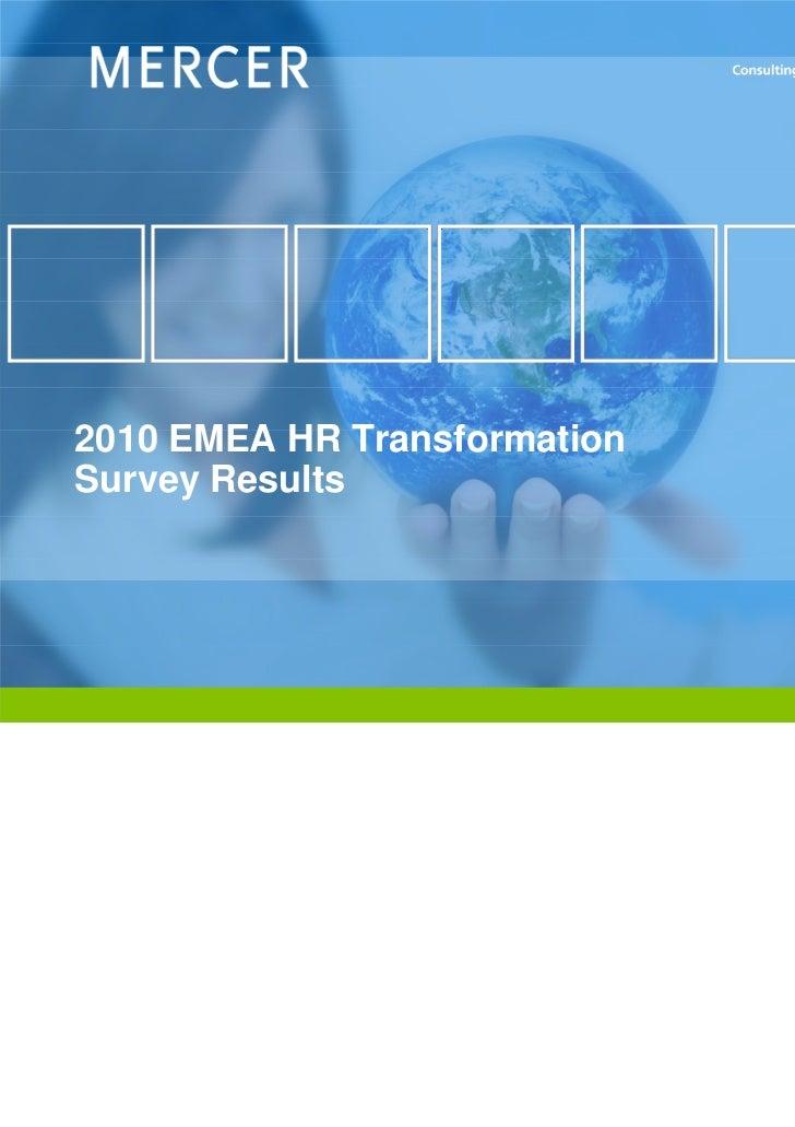 2010 EMEA HR TransformationSurvey Results                              www.mercer.com