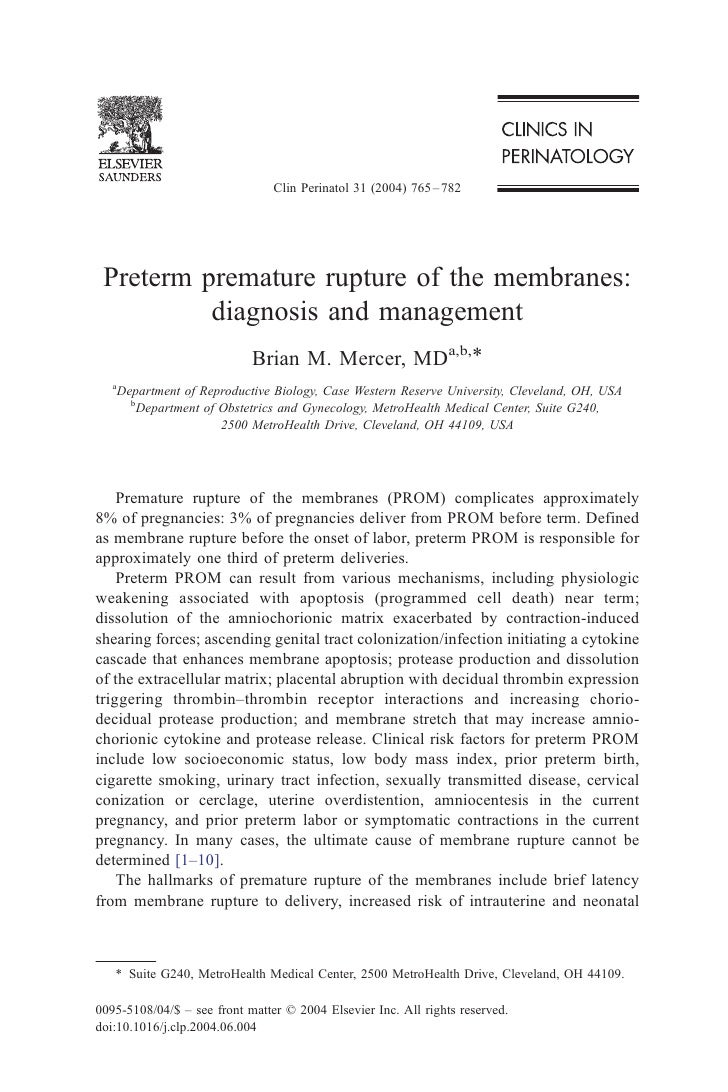 Clin Perinatol 31 (2004) 765 – 782      Preterm premature rupture of the membranes:           diagnosis and management    ...