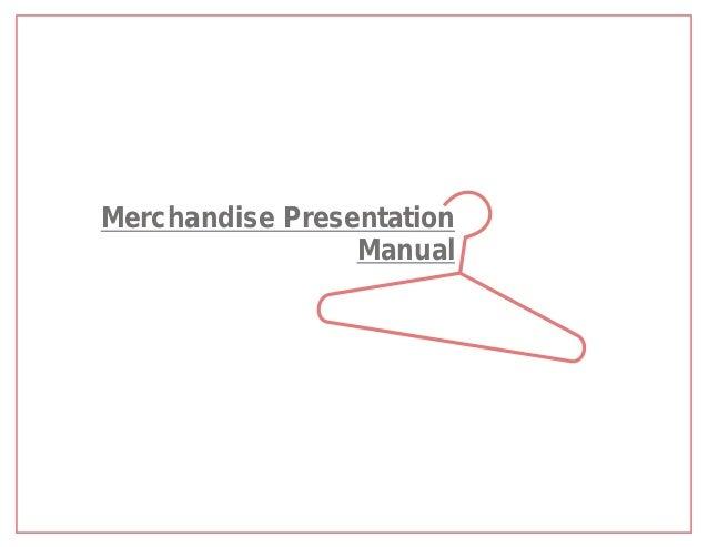 Merchandise Presentation                 Manual