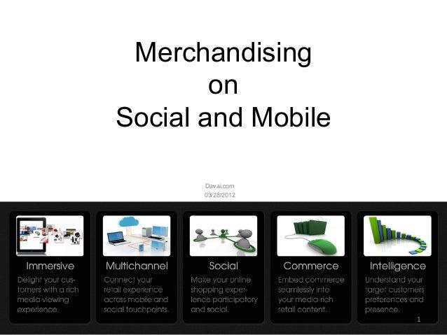 Merchandising        onSocial and Mobile      Davai.com      03/28/2012                    1