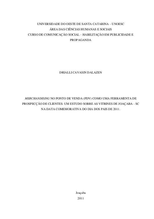 UNIVERSIDADE DO OESTE DE SANTA CATARINA – UNOESC ÁREA DAS CIÊNCIAS HUMANAS E SOCIAIS CURSO DE COMUNICAÇÃO SOCIAL – HABILIT...