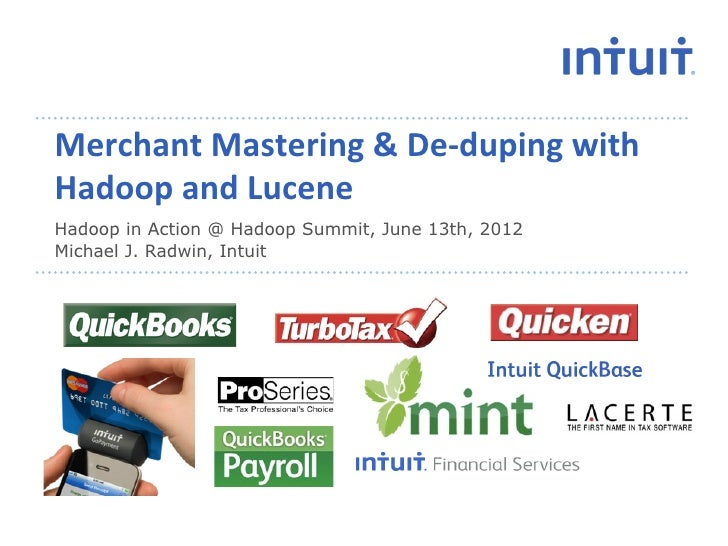 Merchant	  Mastering	  &	  De-­‐duping	  with	  Hadoop	  and	  Lucene	  Hadoop in Action @ Hadoop Summit, June 13th, 2012M...