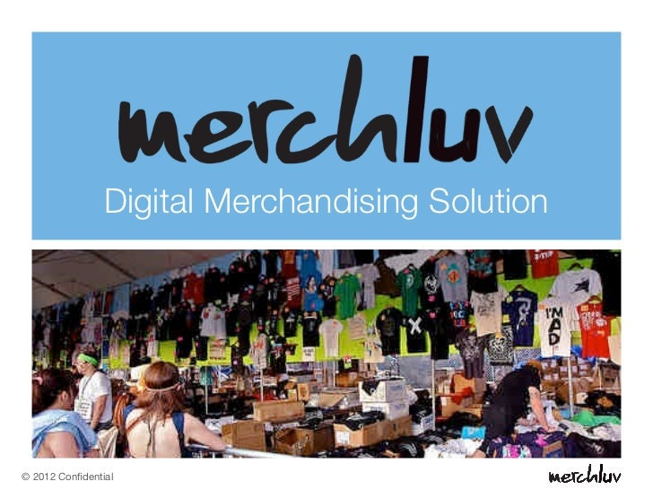 Digital Merchandising Solution© 2012 Confidential