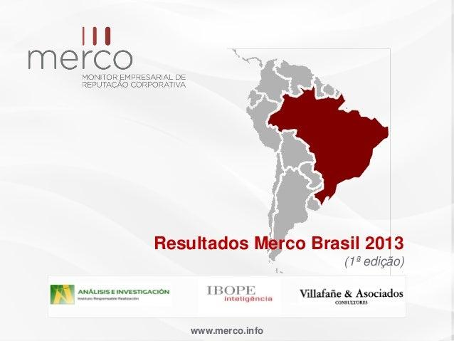www.merco.infoResultados Merco Brasil 2013(1ª edição)