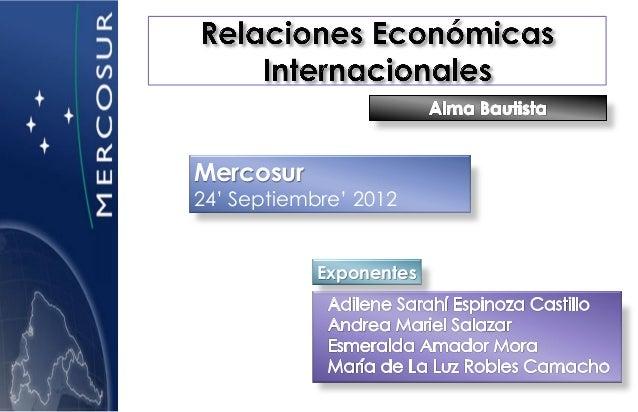 Mercosur24' Septiembre' 2012            Exponentes
