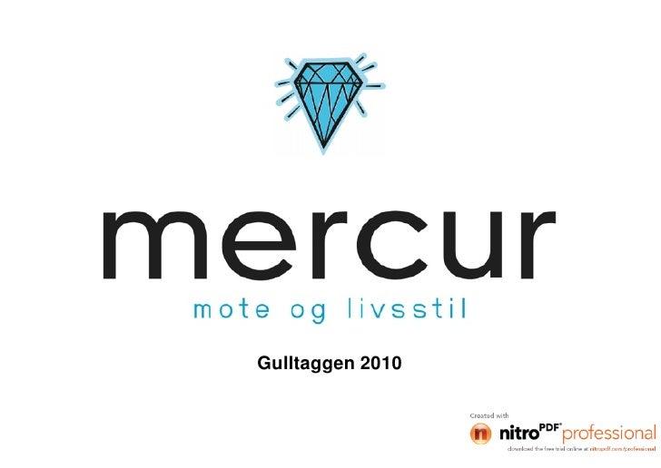 Mercur Gulltaggen2010