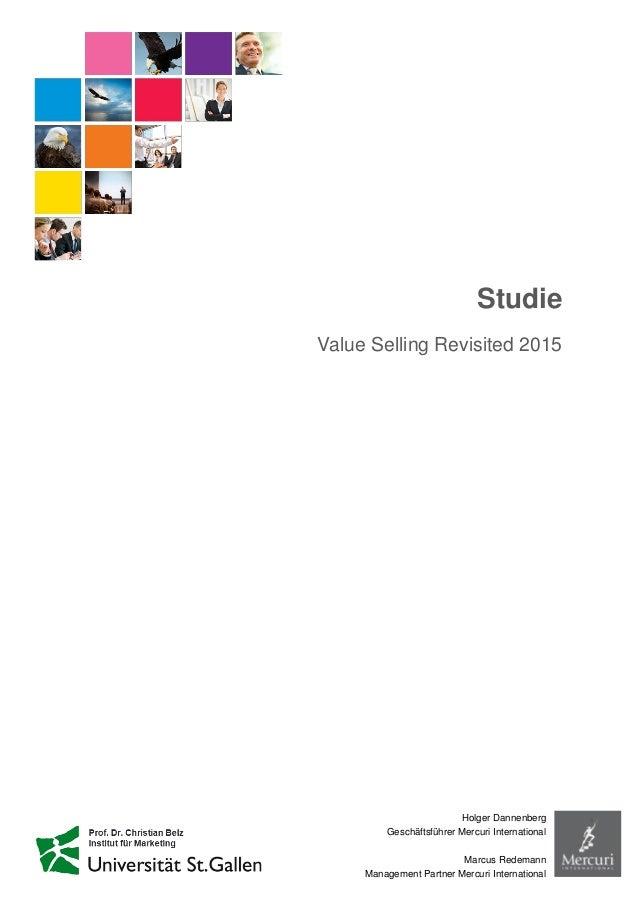 Studie Value Selling Revisited 2015 Holger Dannenberg Geschäftsführer Mercuri International Marcus Redemann Management Par...