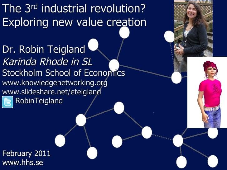 3rd Industrial Revolution: Exploring New Value Creation