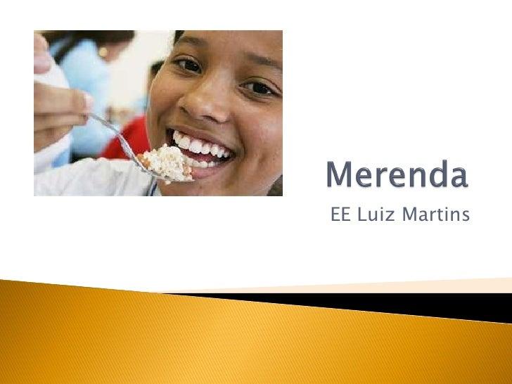 EE Luiz Martins