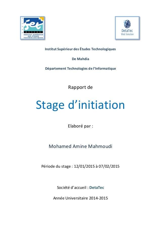 Institut Supérieur des Études Technologiques De Mahdia Département Technologies de l'Informatique Rapport de Stage d'initi...