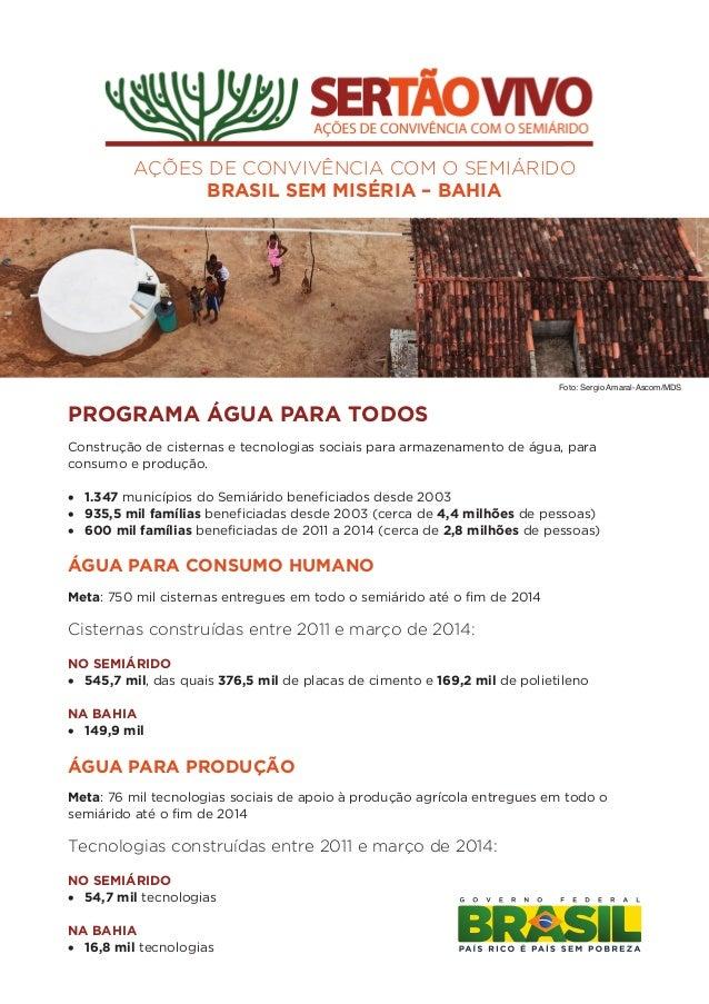 AÇÕES DE CONVIVÊNCIA COM O SEMIÁRIDO BRASIL SEM MISÉRIA – BAHIA Construção de cisternas e tecnologias sociais para armazen...